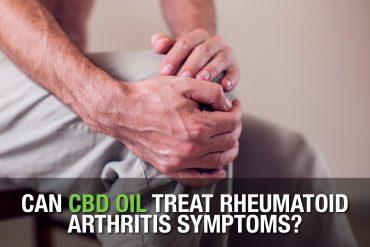 Can CBD Oil Treat Rheumatoid Arthritis Symptoms?